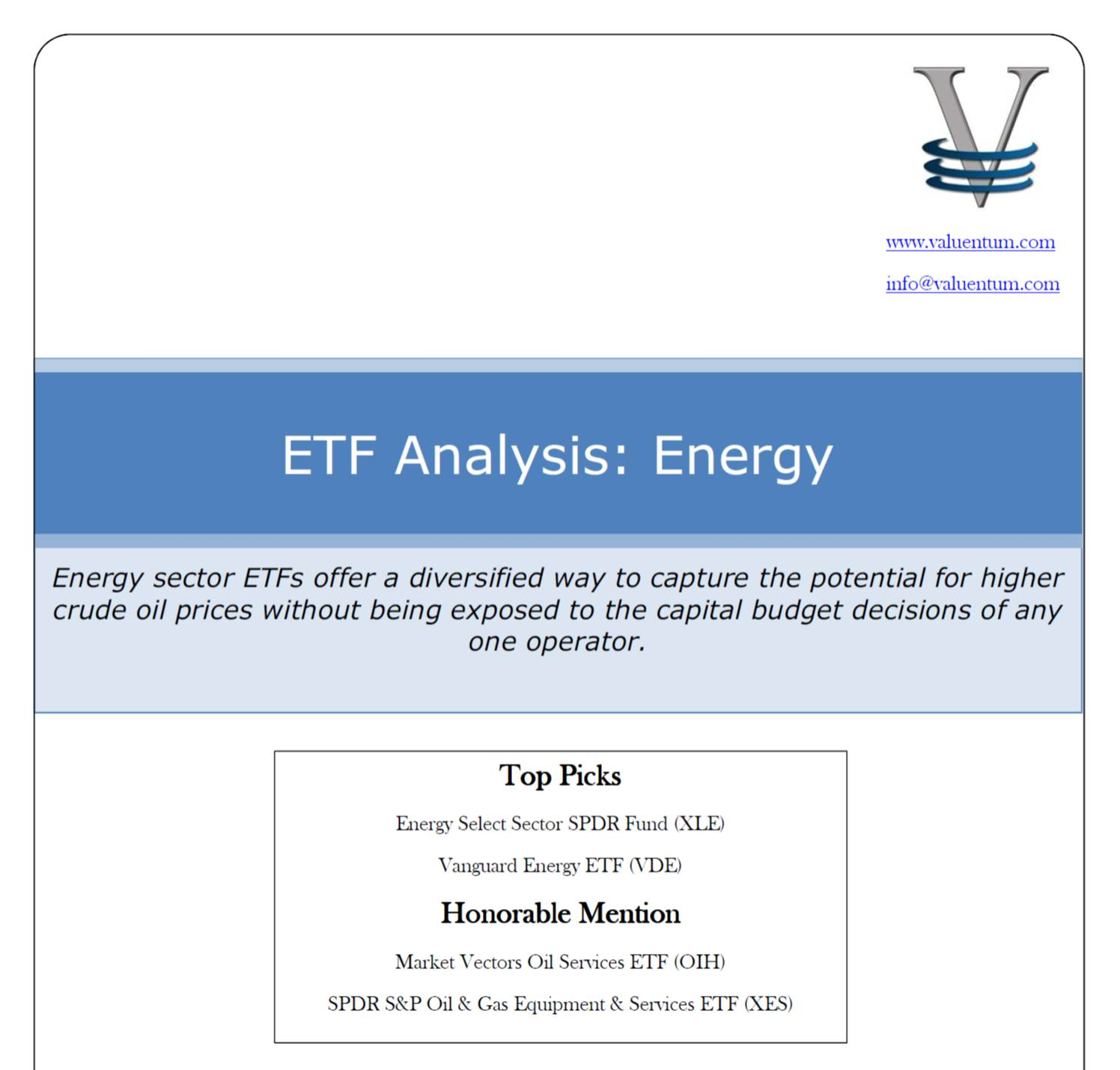 Etf analysis energy valuentum securities inc energy sector etfs offer a diversified way to capture the potential for higher crude oil prices without being exposed to the capital budget decisions of any biocorpaavc Gallery